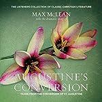 Saint Augustine's The Conversion of Saint Augustine   Max McLean
