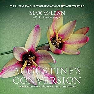 Saint Augustine's The Conversion of Saint Augustine Audiobook
