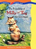 The friendship of Milly and Tug (0439219671) by Regan, Dian Curtis