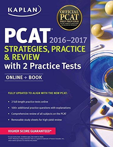 Kaplan PCAT 2016-2017 Strategies, Practice, and Review with 2 Practice Tests: Online + Book (Kaplan Test Prep)