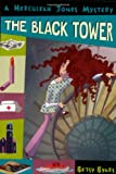 The Black Tower (Herculeah Jones)
