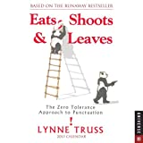 Eats, Shoots & Leaves 2013 Day-to-Day Calendar: The Zero Approach to Punctuation (0789325020) by Truss, Lynne