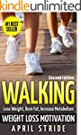 Walking: Weight Loss Motivation: Lose...