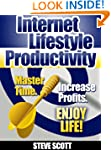 Internet Lifestyle Productivity: Mast...