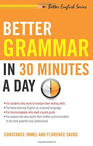 Better Grammar in 30 Minutes a Day (Better English Series)