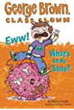 Eww! What's on My Shoe? #11 (George Brown, Class Clown)