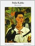 Frida Kahlo. Meisterwerke. Schirmers Visuelle Bibliothek,  Band 24 (3888143829) by Frida Kahlo