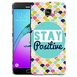 Theskinmantra Stay positive Samsung Galaxy A5 (2016 Edition) mobile panel