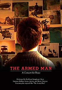 The Armed Man: A Concert for Peace