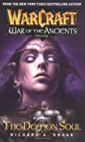 Warcraft: The Demon Soul: War of the Ancients Book 2