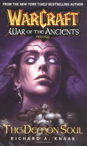 The Demon Soul (Warcraft: War of the Ancients, Book 2)