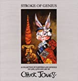 Stroke of Genius: A Collection of Paintings and Musings on Life, Love and Art