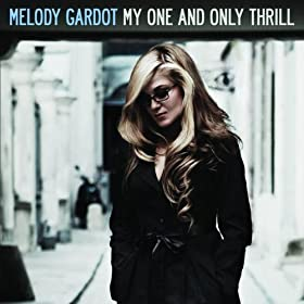 My One And Only Thrill by Melody Gardot (MP3 Download)