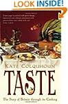 Taste: The Story of Britain Through I...