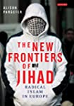 The New Frontiers of Jihad: Radical I...