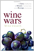Mike Veseth - Wine Wars