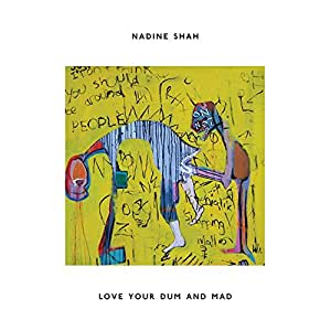 Love Your Dum and Mad