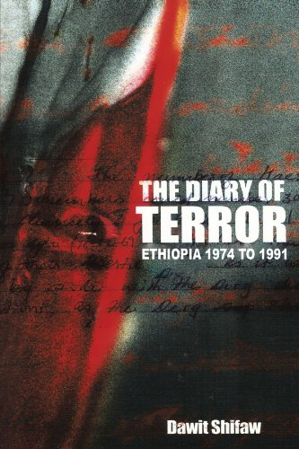 The Diary of Terror: Ethiopia 1974 to 1991