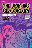 The Drifting Classroom, Vol. 10