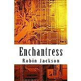 Enchantress ~ Robin Jackson