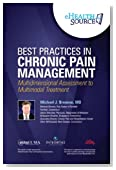 Best Practices in Chronic Pain Management-Multidimensional Assessment to Multimodal Treatment