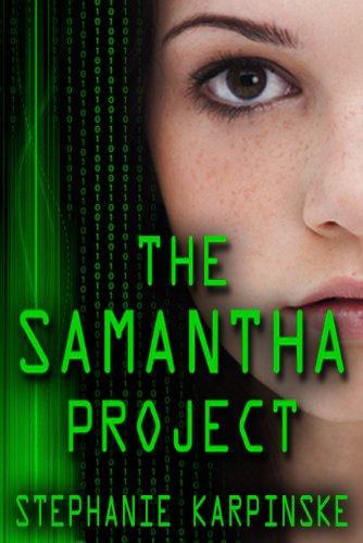 The Samantha Project (The Samantha Project Series #1) by Stephanie Karpinske