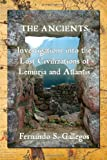 img - for The Ancients: Investigations into the Lost Civilizations of Lemuria and Atlantis book / textbook / text book