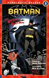 Scholastic Reader Level 3: Batman #8: The Story Of Batman (Scholastic Readers) (0439471044) by Peterson, Scott
