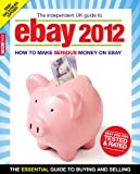 The Independent Guide to EBay 2012