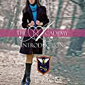 Introductions: The Academy: The Ghost Bird, Book 1 Audiobook by C. L. Stone Narrated by Natalie Eaton