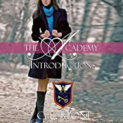 Introductions: The Academy: The Ghost Bird, Book 1   C. L. Stone