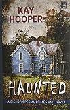 Haunted (Bishop/Special Crimes Unit Novels)