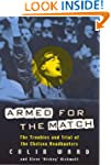 Armed for the Match: The Troubles and...