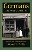 img - for Germans in Wisconsin (Ethnic Series) book / textbook / text book