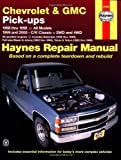 Chevrolet and GMC Pick-Ups (1988-2000) (Haynes Manuals)