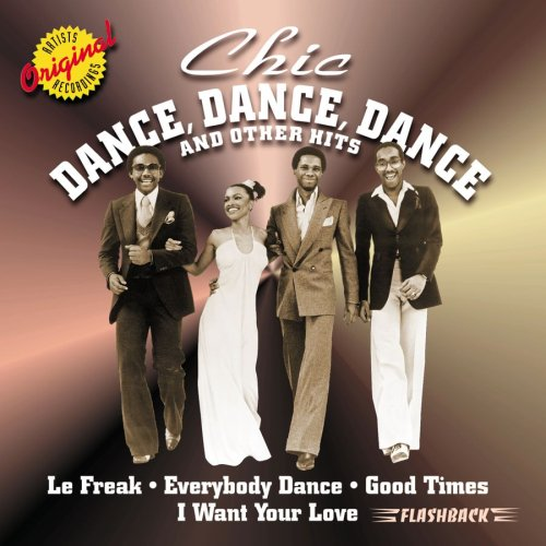 Chic - Dance, Dance, Dance and Other Hits - Zortam Music