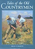 Tales Old Countrymen (071531002X) by Martin, Brian P.
