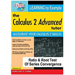 Calculus 2 Advanced Tutor: Ratio & Root Test of Series Convergence