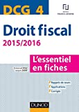 DCG 4 - Droit fiscal - 2015/2016 - 7e éd. - L'essentiel en fiches