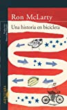 Una historia en bicicleta (The Memory of Running) (842046788X) by McLarty, Ron