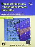 Transport Processes and Separation Process Principles
