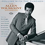 Rolling With The Punches : The Allen Toussaint Songbook