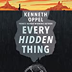 Every Hidden Thing | Kenneth Oppel