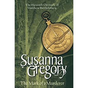 The Mark of a Murderer - Susanna Gregory