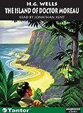 The Island of Doctor Moreau (Unabridged Classics in Audio)