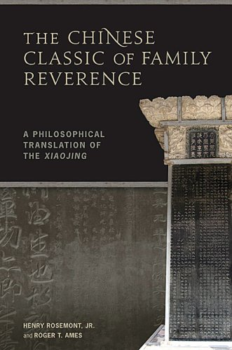 The Chinese Classic of Family Reverence: A Philosophical...