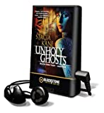 Unholy Ghosts [With Earbuds] (Playaway Adult Fiction)