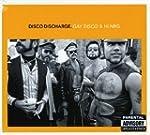 Disco Discharge: Gay Disco/Hi
