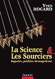 echange, troc Yves Rocard - La science et les sourciers - Baguettes, pendules, biomagnétisme