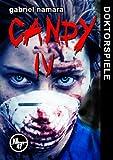 CANDY IV - Doktorspiele